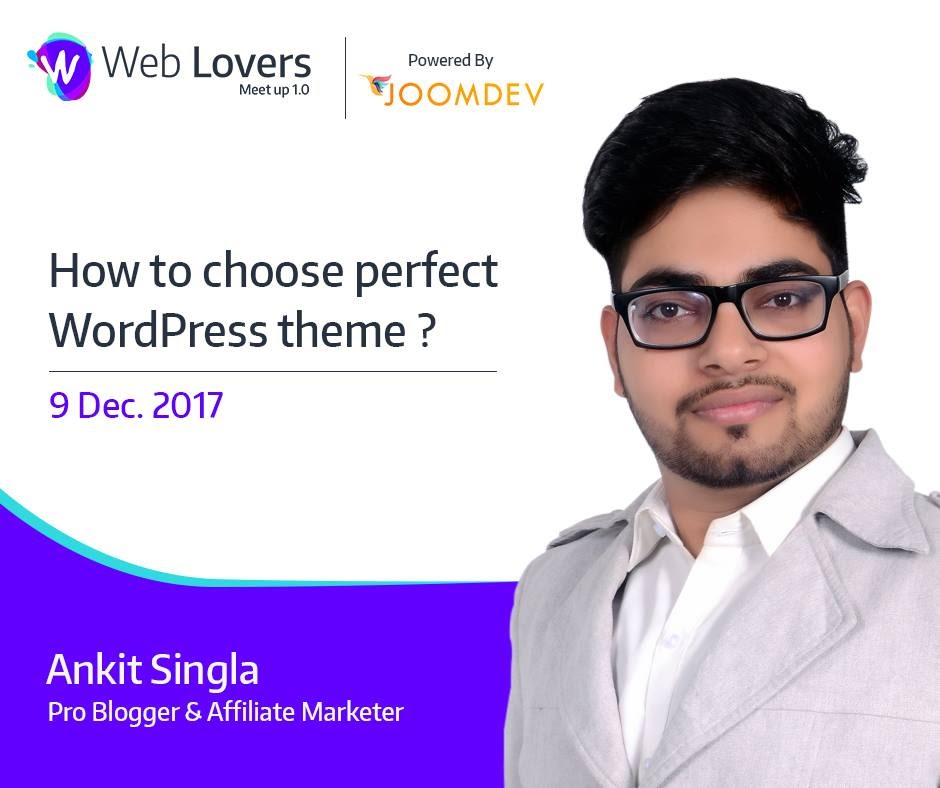 WebLovers Meet Up Ankit Singla